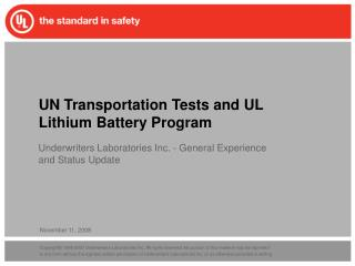 UN Transportation Tests and UL Lithium Battery Program