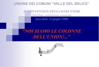 """UNIONE DEI COMUNI """"VALLE DEL BELICE"""" il distretto delle idee unionebelice.it"""