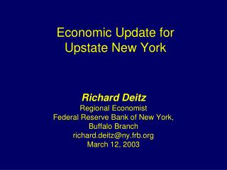 Economic Update for  Upstate New York