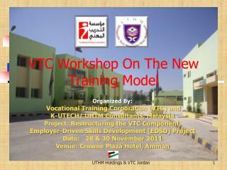 VTC Workshop On The New Training Model