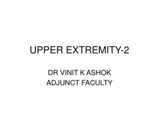 UPPER EXTREMITY-2