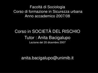 Facoltà di Sociologia  Corso di formazione in Sicurezza urbana Anno accademico 2007/08