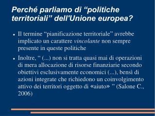 """Perché parliamo di """"politiche territoriali"""" dell'Unione europea?"""