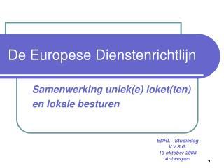 De Europese Dienstenrichtlijn