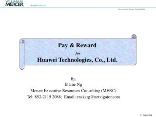 Pay & Reward for Huawei Technologies, Co., Ltd.