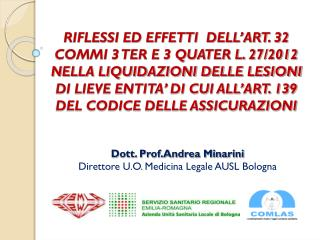 Dott. Prof.Andrea Minarini Direttore U.O. Medicina Legale AUSL Bologna