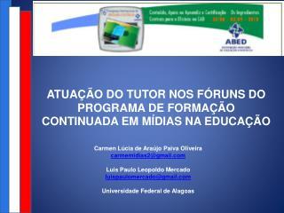 Atuação do tutor nos fóruns do Programa de Formação Continuada em Mídias na Educação
