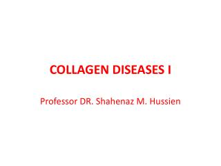 COLLAGEN DISEASES I