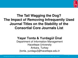Yaşar Tonta & Yurdagül Ünal Department of Information Management Hacettepe University