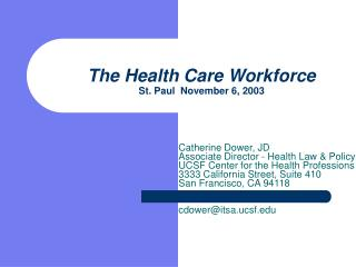 The Health Care Workforce St. Paul  November 6, 2003