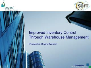 Improved Inventory Control Through Warehouse Management