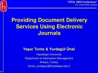 Providing Document Delivery Services Using Electronic Journals