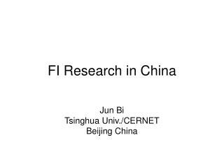 FI Research in China