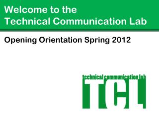 Welcome to the Technical Communication Lab
