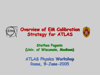 Overview of EM Calibration Strategy for ATLAS