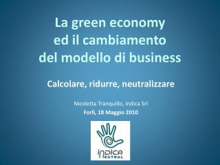 La green economy  ed il cambiamento  del modello di business