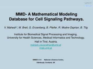 MMD- A Mathematical Modeling Database for Cell Signaling Pathways.