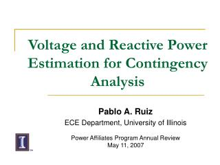 Voltage and Reactive Power Estimation for Contingency Analysis