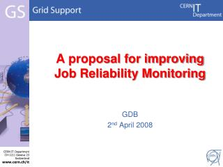A proposal for improving Job Reliability Monitoring