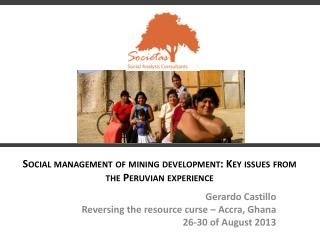 Social management of mining development:  Key  issues from the Peruvian experience