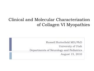 Clinical and Molecular Characterization of Collagen VI Myopathies