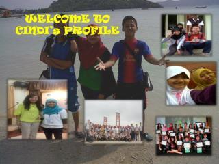 WELCOME TO  CINDI's PROFILE