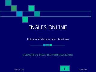 INGLES ONLINE Únicos en el Mercado Latino Americano