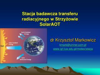 Stacja badawcza transferu radiacyjnego w Strzyżowie SolarAOT