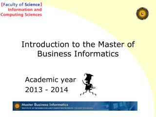 Introduction to the Master of Business Informatics