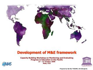 Development of M&E framework