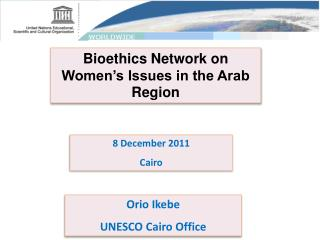 Bioethics Network on Women's Issues in the Arab Region