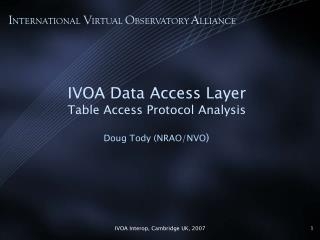 IVOA Data Access Layer Table Access Protocol Analysis