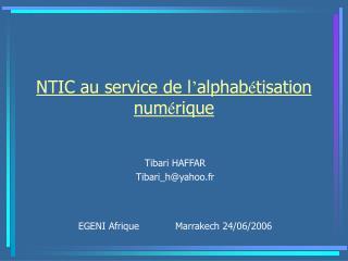 NTIC au service de l ' alphab é tisation num é rique