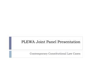 PLEWA Joint Panel Presentation