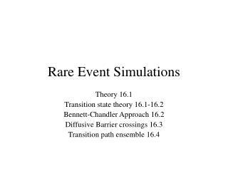 Rare Event Simulations