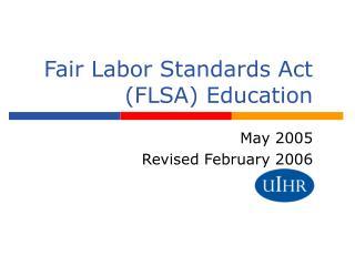 Fair Labor Standards Act (FLSA) Education