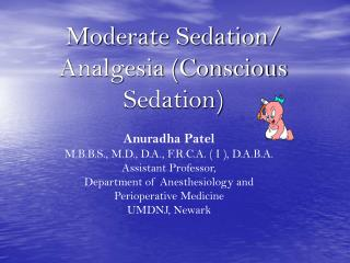 Moderate Sedation/ Analgesia (Conscious Sedation)