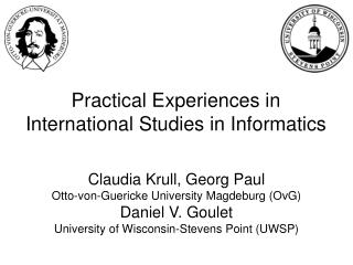 Practical Experiences in  International Studies in Informatics