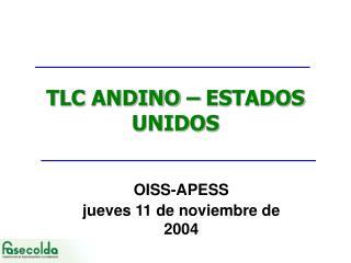 TLC ANDINO – ESTADOS UNIDOS