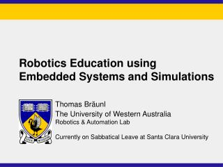 Robotics Education using Embedded Systems and Simulations
