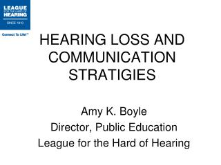 HEARING LOSS AND COMMUNICATION STRATIGIES