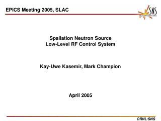 Spallation Neutron Source Low-Level RF Control System