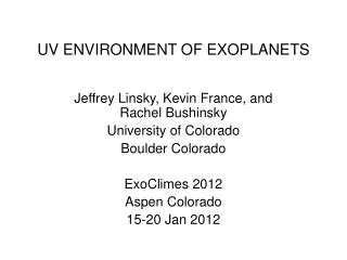 UV ENVIRONMENT OF EXOPLANETS