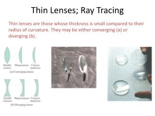 Thin Lenses; Ray Tracing