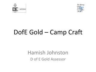 DofE Gold – Camp Craft