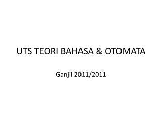 UTS TEORI BAHASA & OTOMATA