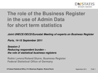 The role of the Business Register  in the use of Admin Data  for short term statistics