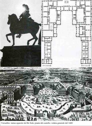 Versailles: statua equestre del Re Sole; pianta del castello; veduta generale del 1688