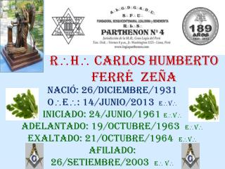 R  H  CARLOS HUMBERTO  FERRÉ  ZEÑA