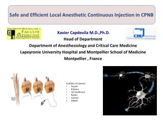 Safe and Efficient Local  Anesthetic  Continuous Injection in CPNB